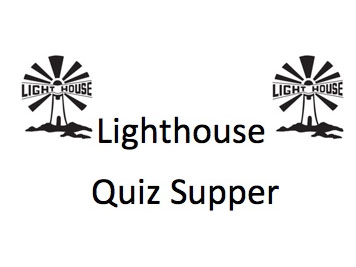 Lighthouse Quiz Supper